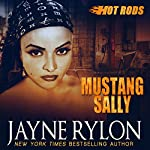 Mustang Sally: Hot Rods, Book 2 | Jayne Rylon