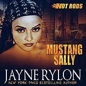 Mustang Sally: Hot Rods, Book 2 | [Jayne Rylon]