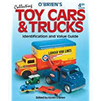 O'Brien's Collecting Toy Cars and Trucks 4th Edition (Paperback)