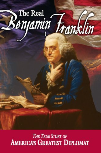 The Real Benjamin Franklin American Classic Series