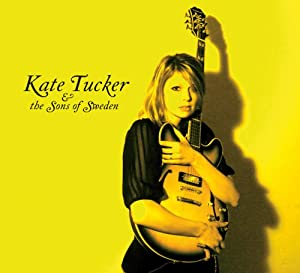 Kate Tucker & the Sons of Sweden