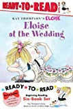 Eloise Ready-to-Read Value Pack: Eloises Summer Vacation; Eloise at the Wedding; Eloise and the Very Secret Room; Eloise Visits the Zoo; Eloise Throws a Party!; Eloises Pirate Adventure