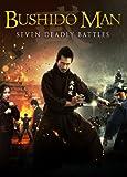 Bushido Man: Seven Deadly Battles [DVD] [2013] [Region 1] [US Import] [NTSC]