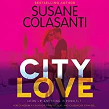 City Love (       UNABRIDGED) by Susane Colasanti Narrated by Andi Arndt, Tavia Gilbert, Cassandra Campbell