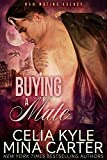 Buying a Mate (BBW Paranormal Shapeshifter Romance) (Quick & Furry Book 8)