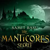 The Manticores Secret: Gameworld, Book 2 | Samit Basu