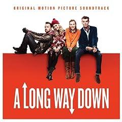 A Long Way Down - Original Motion Picture Soundtrack [Explicit]