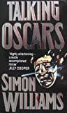 Talking Oscars (0749301457) by Williams, Simon