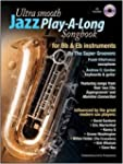 Ultra Smooth Jazz Play-A-Long Songboo...