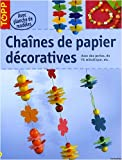 Chanes de papier dcoratives
