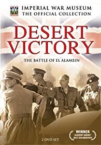 Desert Victory - The Battle of Alamein