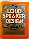 img - for The Loudspeaker Design Cookbook by Vance Dickason (1987-05-03) book / textbook / text book
