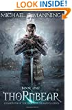 Thornbear: Book 1 (Champions of the Dawning Dragons) (Volume 1)