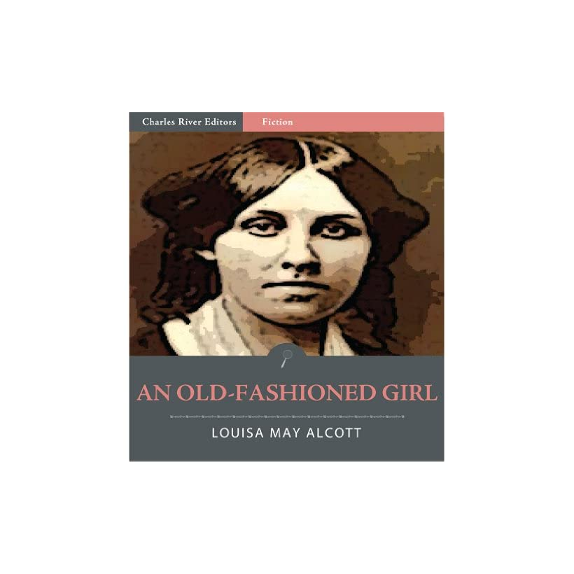 an old fashioned girl alcott louisa may
