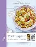Tout vapeur : Cuisine sant� vitamin�e (Albums Larousse)