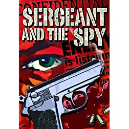 Sergeant and the Spy, The
