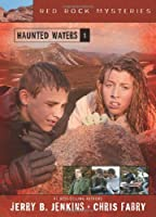Haunted Waters (Red Rock Mysteries, No. 1)