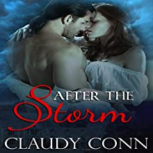 After the Storm (       UNABRIDGED) by Claudy Conn Narrated by Stevie Zimmerman