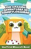Minecraft Books: The Amazing Adventures of Stampylonghead (An Unofficial Minecraft Novel)