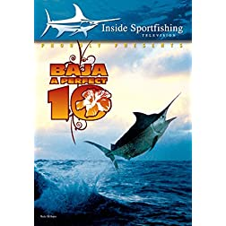 Inside Sportfishing: Baja - A Perfect 10
