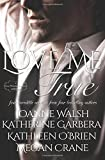 img - for Love Me True: A Montana Born Brides Anthology book / textbook / text book