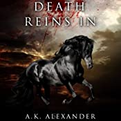 Death Reins In: Michaela Bancroft, Book 2 | [A. K. Alexander]