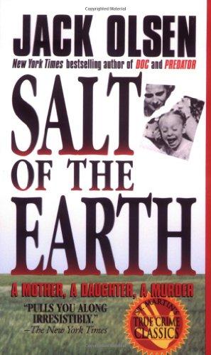 Salt of the Earth: A Mother, A Daughter, A Murder
