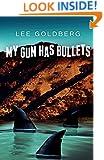 My Gun Has Bullets