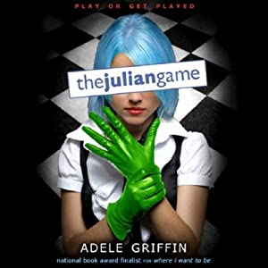 The Julian Game | [Adele Griffin]