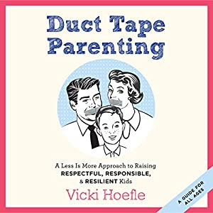 Duct Tape Parenting Audiobook