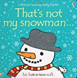That's Not My Snowman Fiona Watt