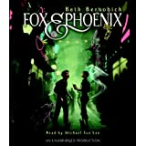Fox and Phoenix ~ Beth Bernobich