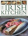 The Irish Kitchen: Ingredients, Techn...