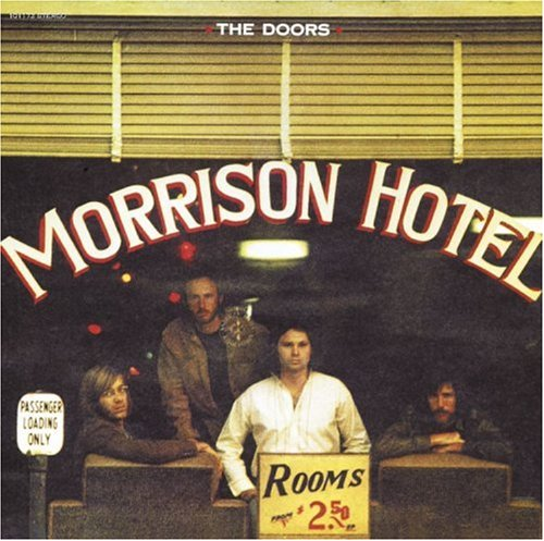 The Doors - Roadhouse Blues (New Stereo Mix) Lyrics - Zortam Music