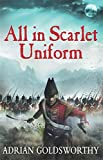 img - for All in Scarlet Uniform (Napoleonic War) book / textbook / text book