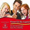 Power für die Jugend Hörbuch von Nikolaus B. Enkelmann Gesprochen von: Nikolaus B. Enkelmann