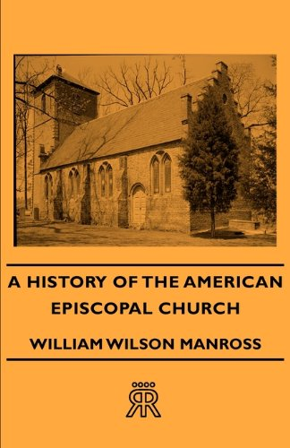 A History of the American Episcopal Church