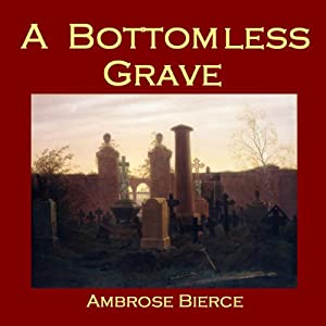 A Bottomless Grave Audiobook