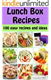 Lunch Box Recipes: 100 easy recipes and ideas for kids (Family Cooking Series Book 5) (English Edition)