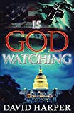Is God Watching