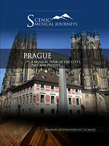 Naxos Scenic Musical Journeys - Prague A Musical Tour of the City's Past and Present