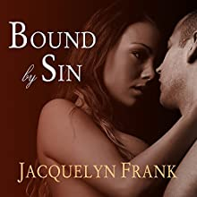Bound by Sin: Immortal Brothers Series #3 (       UNABRIDGED) by Jacquelyn Frank Narrated by Roger Wayne
