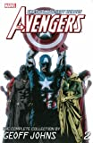 Avengers: The Complete Collection by Geoff Johns Volume 2 (0785184392) by Johns, Geoff