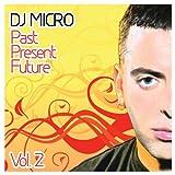 echange, troc DJ Micro - Past Present Future 2