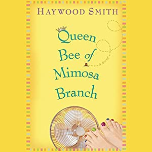 Queen Bee of Mimosa Branch Audiobook