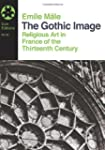 The Gothic Image: Religious Art In Fr...