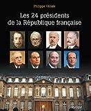 """Afficher """"Les 24 présidents de la République française"""""""