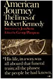 American Journey the Times of Robert Kennedy