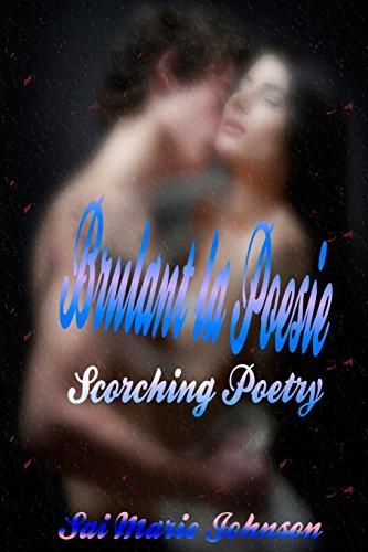 Brulant la Poesie: Scorching Poetry