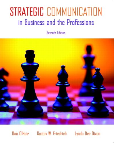 Strategic Communication in Business and the Professions...